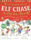 We're Going on an Elf Chase Activity Book - Book