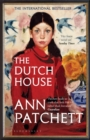 The Dutch House : The Sunday Times bestseller and a 'Book of the Year' 2019 - Book