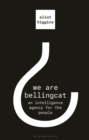 We Are Bellingcat : An Intelligence Agency for the People - Book
