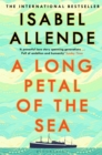A Long Petal of the Sea : 'Allende's finest book yet'   now a Sunday Times bestseller - eBook