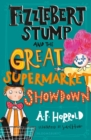 Fizzlebert Stump and the Great Supermarket Showdown - Book