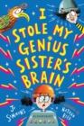 I Stole My Genius Sister's Brain - Book