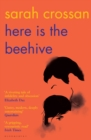 Here is the Beehive : Shortlisted for Popular Fiction Book of the Year in the AN Post Irish Book Awards - Book