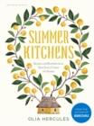 Summer Kitchens : The perfect summer cookbook - eBook