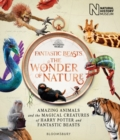 Fantastic Beasts: The Wonder of Nature : Amazing Animals and the Magical Creatures of Harry Potter and Fantastic Beasts - Book