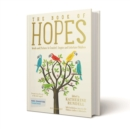 The Book of Hopes : Words and Pictures to Comfort, Inspire and Entertain - Book