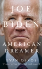 Joe Biden : American Dreamer - eBook