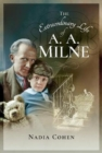The Extraordinary Life of A A Milne - Book