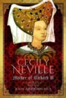 Cecily Neville : Mother of Richard III - Book