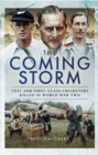 The Coming Storm : Test and First-Class Cricketers Killed in World War Two - eBook