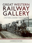 Great Western Railway Gallery - Book