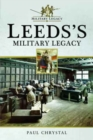 Leeds's Military Legacy - Book