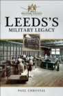 Leeds's Military Legacy - eBook