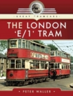 The London 'E/1' Tram - Book