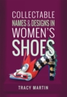 Collectable Names and Designs in Women's Shoes - eBook