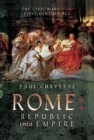 Rome: Republic into Empire : The Civil Wars of the First Century BCE - Book