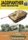 Jagdpanther Tank Destroyer : German Army, Western Europe 1944 -1945 - Book