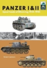 Panzer I and II : Blueprint for Blitzkrieg 1933-1941 - Book