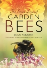 The Secret Lives of Garden Bees - Book