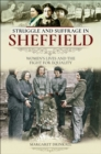 Struggle and Suffrage in Sheffield : Women's Lives and the Fight for Equality - eBook