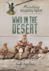 Painting Wargaming Figures: WWII in the Desert - Book
