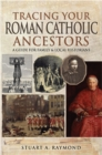 Tracing Your Roman Catholic Ancestors : A Guide for Family and Local Historians - eBook