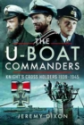 The U-Boat Commanders : Knight's Cross Holders 1939-1945 - Book