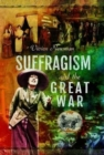 Suffragism and the Great War - Book