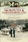 Struggle and Suffrage in Morpeth & Northumberland : Women's Lives and the Fight for Equality - eBook
