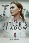In Hitler's Shadow : Post-War Germany and the Girls of the BDM - Book