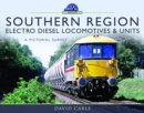 Southern Region Electro Diesel Locomotives and Units : A Pictorial Survey - Book