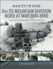 6th SS Mountain Division Nord at War, 1941-1945 - eBook