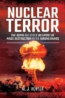 Nuclear Terror : The Bomb and Other Weapons of Mass Destruction in the Wrong Hands - Book