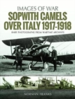 Sopwith Camels Over Italy, 1917-1918 - Book