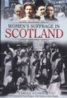 Women's Suffrage in Scotland - Book