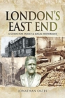 London's East End : A Guide for Family and Local Historians - Book