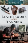 Leatherwork and Tanning - eBook