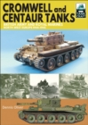 Cromwell and Centaur Tanks : British Army and Royal Marines, North-west Europe 1944-1945 - eBook