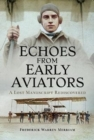 Echoes from Early Aviators : A Lost Manuscript Rediscovered - Book
