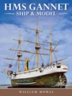 HMS Gannet : Ship and Model - Book