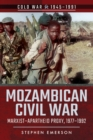 Mozambican Civil War : Marxist-Apartheid Proxy, 1977-1992 - eBook