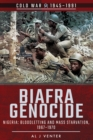 Biafra Genocide : Nigeria: Bloodletting and Mass Starvation, 1967-1970 - eBook