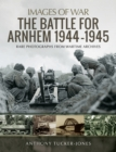 The Battle for Arnhem 1944-1945 - eBook