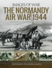 The Normandy Air War 1944 - eBook