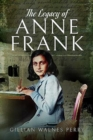 The Legacy of Anne Frank - Book