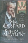 Mrs Despard and The Suffrage Movement : Founder of The Women's Freedom League - Book