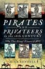Pirates and Privateers in the 18th Century : The Final Flourish - Book
