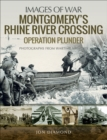 Montgomery's Rhine River Crossing : Operation PLUNDER - eBook