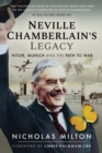Neville Chamberlain's Legacy : Hitler, Munich and the Path to War - eBook