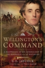 Wellington's Command : A Reappraisal of His Generalship in the Peninsula and at Waterloo - eBook
